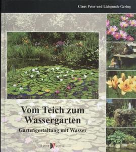 Wom teich zum Wassergarten