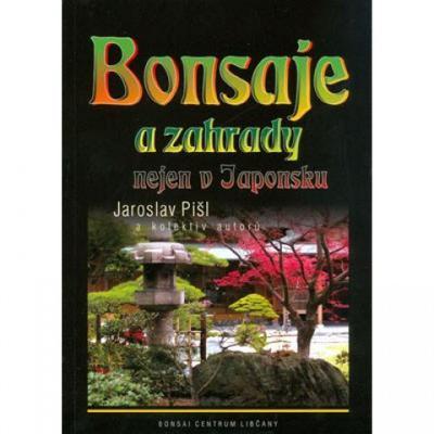 Bonsaje a záhrady nielen v Japonsku - 1